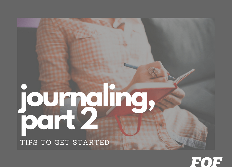 Journaling – Tips to Help you Get Started