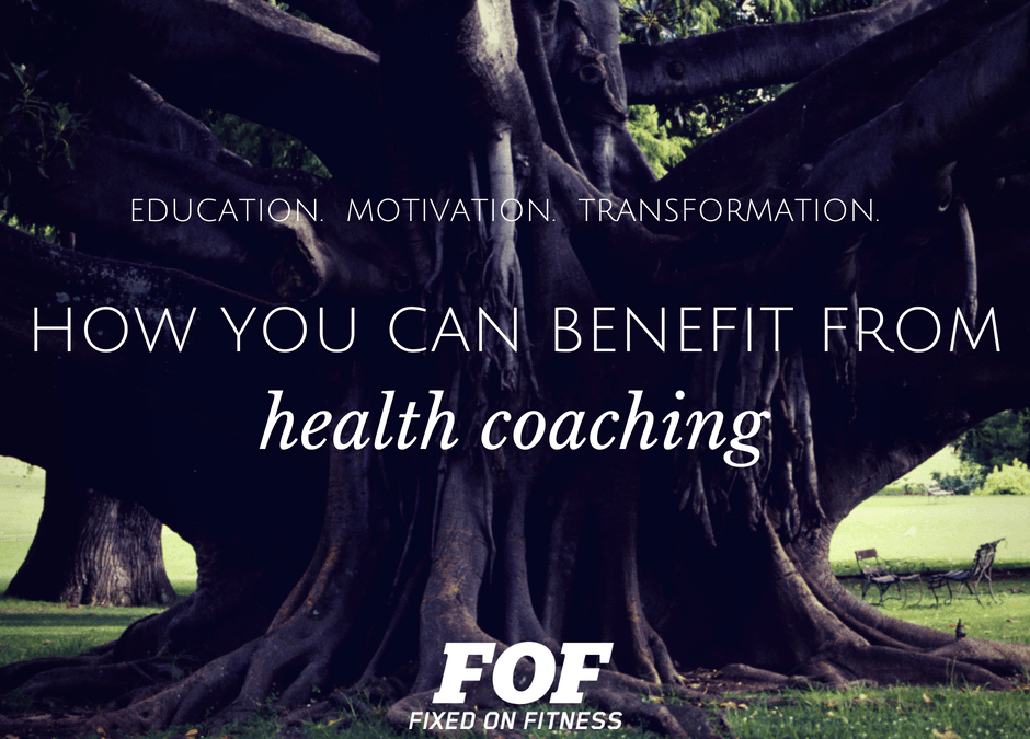 Health Coaching: How You Will Benefit