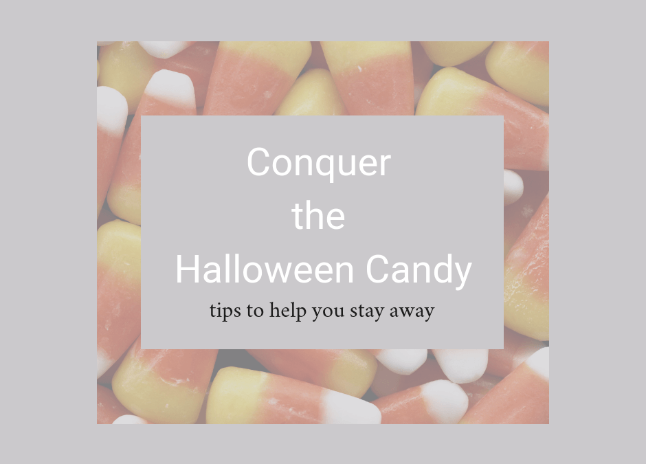 Avoiding Halloween Candy: Tips To Help You Succeed