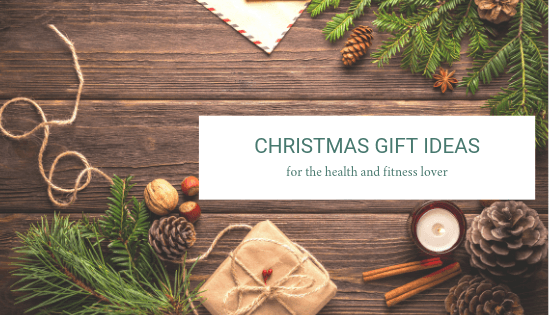 Health and Fitness Gift Ideas: 2018