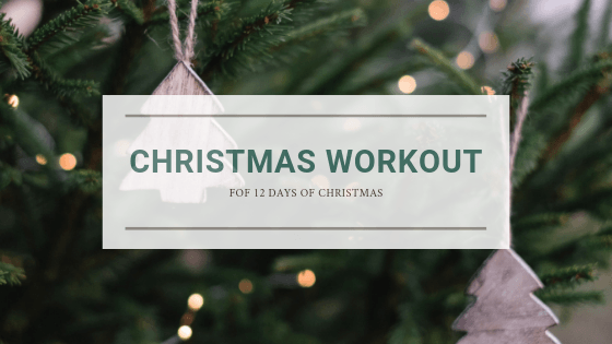 Christmas Workout: The 12 Days of Christmas