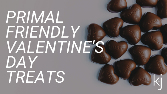 Primal Friendly Valentine's Day Treats
