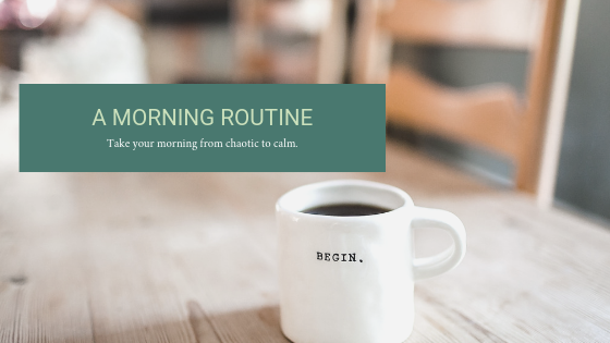 Why do you need a morning routine?
