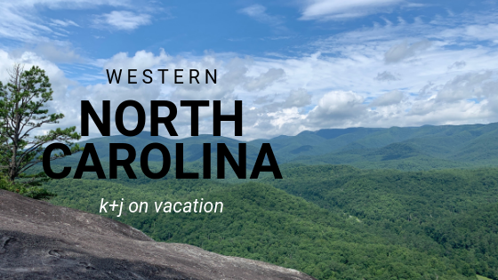 Vacation: North Carolina Adventures